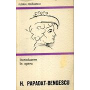 Introducere in opera lui H. Papadat-Bengescu