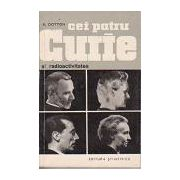 Cei patru Curie și radioactivitatea