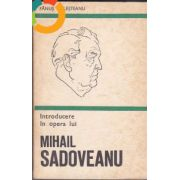 Introducere în opera lui Mihail Sadoveanu