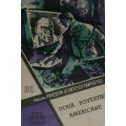 Două povestiri americane  (CPSF nr. 82 / 1960  )