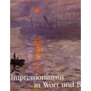 Der Impressionismus in Wort und Bild
