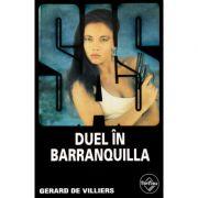 SAS - Duel în Barranquilla