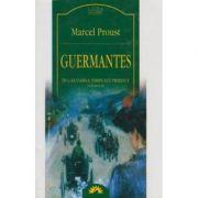 Guermantes ( In căutarea timpului pierdut, vol. III )