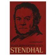 Viața romanțată a lui Stendhal