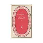 Bietul Ioanide ( 2 vol. )