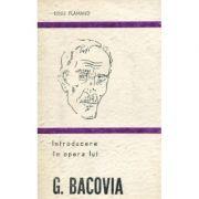 Introducere în opera lui G. Bacovia