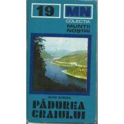 Munții Pădurea Craiului ( Colecția MUNȚII NOȘTRI 19 + hartă )