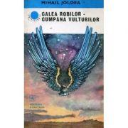 Calea robilor - Cumpăna vulturilor