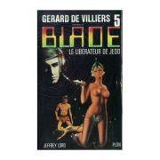 Le liberateur de Jedd ( Blade # 5 )