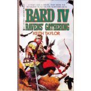 Raven's Gathering ( BARD IV )