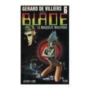 Le mausolee malefique ( Blade # 6 )