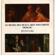 Le Musee des Beaux-Arts Pouchkine Moscou - Peinture
