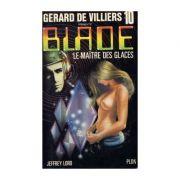 Le maitre des glaces ( Blade # 10 )