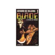 La hache de bronze ( Blade # 1 )