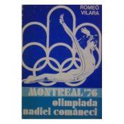 Montreal 76 - Olimpiada Nadiei Comăneci