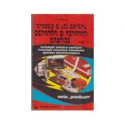Practic si util pentru depanari si reparatii casnice (2 volume)