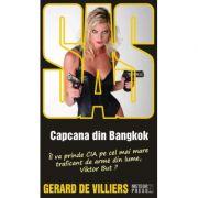 SAS - Capcana din Bangkok