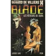 Les reveurs de Xura ( Blade # 14 )