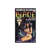 Les hordes du Grand ocean ( Blade # 44 )