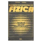 Elemente fundamentale de fizică ( Vol. 1 - Mecanica, căldura, termodinamica )