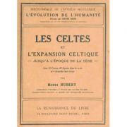Les Celtes et l'expansion celtique