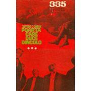Poarta care duce dincolo (3) (CPSF nr. 335 / 1968 )