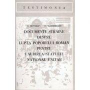 Documente străine despre lupta poporului român pentru făurirea statului național unitar