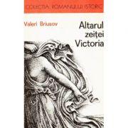 Altarul zeiței Victoria. O istorisire din secolul al IV-lea