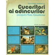 Cuceritori ai adîncurilor - Jacques Yves Cousteau