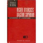Recueil d'exercices d'algebre superieure