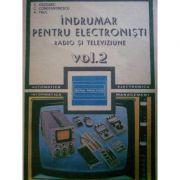 Îndrumar pentru electroniști radio și televiziune ( vol. 2 )