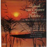 Klassik zum Traumen und Verlieben ( dublu disc vinil )