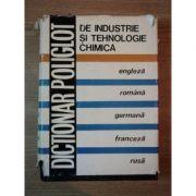 Dicționar poliglot de industrie și tehnologie chimică ( engleză - română - germană - franceză - rusă )