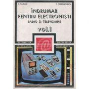 Îndrumar pentru electroniști radio și televiziune ( vol. 1 )