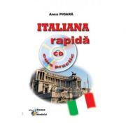 Italiana rapidă. Curs practic ( cu CD )