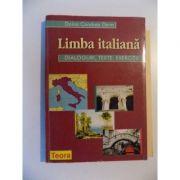 Limba italiana. Dialoguri, texte, exercitii