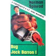Bug Jack Barron!