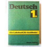 Deutsch - ein Lehrbuch fur Auslander. Teil 1 a