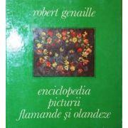 Enciclopedia picturii flamande si olandeze