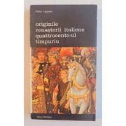 Originile renașterii italiene - Quattrocentro-ul timpuriu
