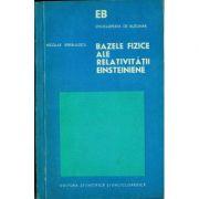 Bazele fizice ale relativității einsteiniene