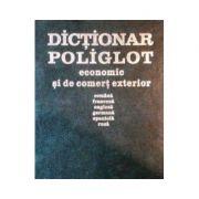 Dicționar poliglot economic și de comerț exterior ( română-franceză-engleză-germană-spaniolă-rusă)