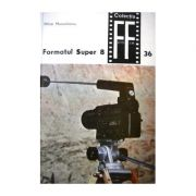 Formatul Super 8 ( vol. 1 )