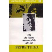 321 de vorbe memorabile ale lui Petre Țuțea