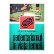 Sedentarismul în viața femeii ( consecințe și remedii )