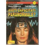 Aveți capacități paranormale?