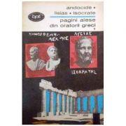 Antocide * Lisias * Isocrate ( Pagini alese din oratorii greci, vol. 1 )