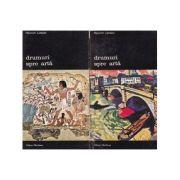 Drumuri spre artă ( 2 vol. )