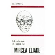 Introducere în opera lui Mircea Eliade