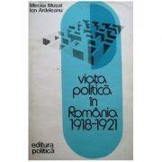 Viața politică în România 1918-1921